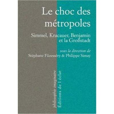 LE CHOC DES METROPOLES