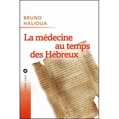 LA MEDECINE AU TEMPS HEBREUX