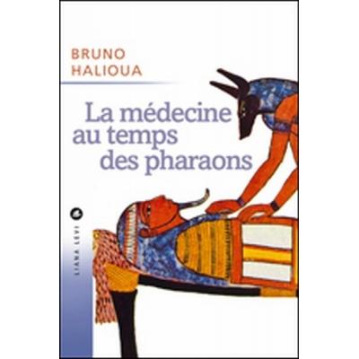 LA MEDECINE AU TEMP DES PHARAONS