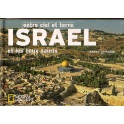 ENTRE CIEL ET TERRE ISRAEL ET LES LIEUX SAINTS