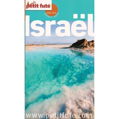 ISRAEL PETIT FUTE GUIDE 2009-2010