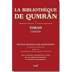 LA BIBLIOTHEQUE DE QUMRAN - 1 TORAH GENESE