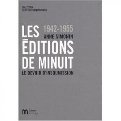 1942 - 1955 LES EDITIONS DE MINUIT - LE DEVOIR D'INSOUMISSION