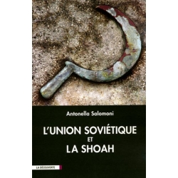 L'UNION SOVIETIQUE ET LA SHOAH