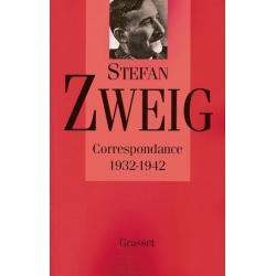 ZTEFAN ZWEIG CORRESPONDANCE 1932-1942