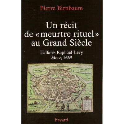 "UN RECIT DE MEURTRE RITUEL""AU GRAND SIECLE"""