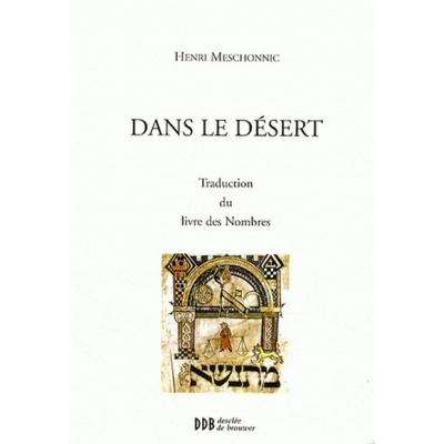 DANS LE DESERT - TRADUCTION DU LIVRE DES NOMBRES