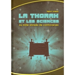 LA THORAH ET LES SCIENCES OU MILLE ANNEES DE CONTROVERSES