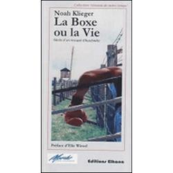 LA BOXE OU LA VIE