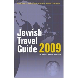 JEWISH TRAVEL GUIDE 2009 - INTERNATIONAL EDITION
