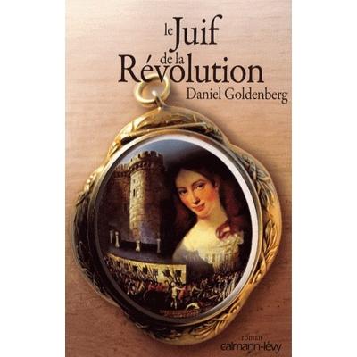 LE JUIF DE LA REVOLUTION
