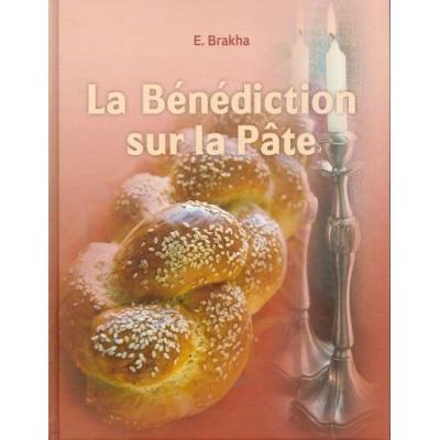 LA BENEDICTION SUR LA PÂTE