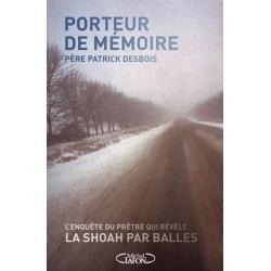 PORTEUR DE MEMOIRE - LA SHOAH PAR BALLE