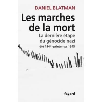 LES MARCHES DE LA MORT