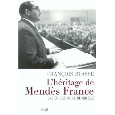L'HERITAGE DE MENDES FRANCE