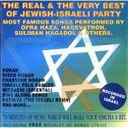 THE REAL AND VERY BEST OF JEWISH-ISRAELI PARTY