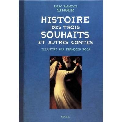 HISTOIRE DES TROIS SOUHAITS
