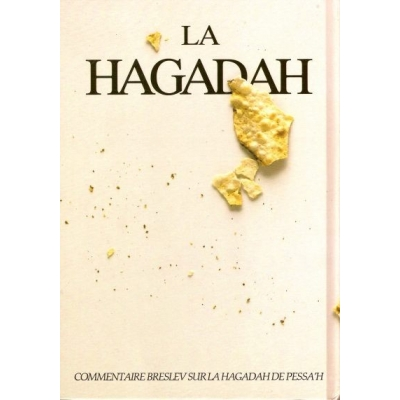 LA HAGADAH - COMMENTAIRE BRESLEV SUR LA HAGADAG DE PESSA'H