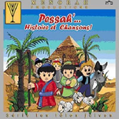 PESSAH'... HISTOIRE ET CHANSONS !