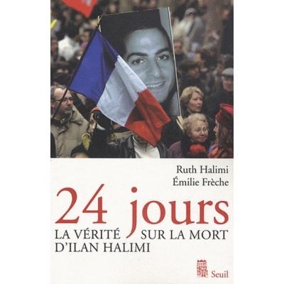 24 JOURS , LA VERITE SUR LA MORT D'ILAN HALIMI