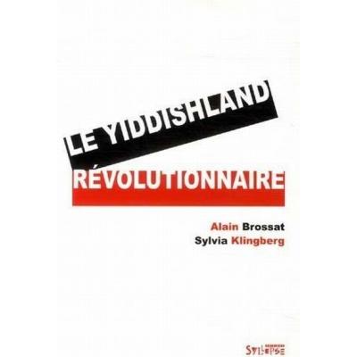 LE YIDDISHLAND REVOLUTIONNAIRE