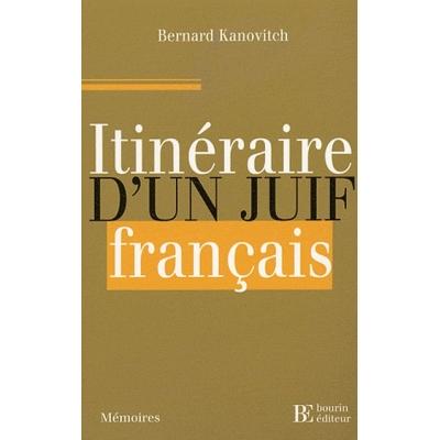 ITINERAIRE D'UN JUIF FRANCAIS