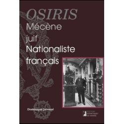 OSIRIS, MECENE JUIF ET NATIONALISTE FRANCAIS