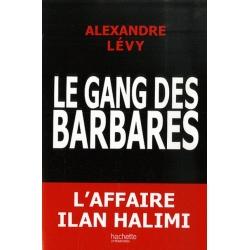 LE GANG DES BARBARES