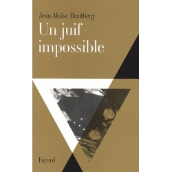 UN JUIF IMPOSSIBLE