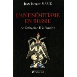 L'ANTISEMITISME EN RUSSIE DE CATHERINE II A POUTINE