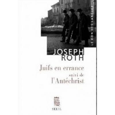 JUIFS EN ERRANCE SUIVI DE L'ANTECHRIST