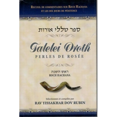 TALELEI OROTH PERLES DE ROSEE ROCH HACHANA
