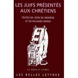 LES JUIFS PRESENTES AUX CHRETIENS