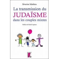 LA TRANSMISSION DU JUDAISME DANS LES COUPLES MIXTES