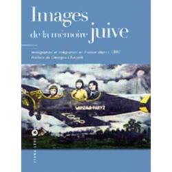 IMAGES DE LA MEMOIRE JUIVE