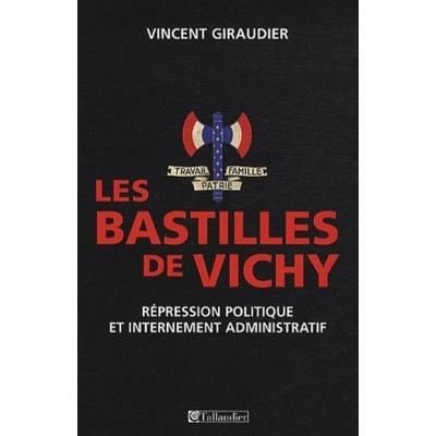 LES BASTILLES DE VICHY