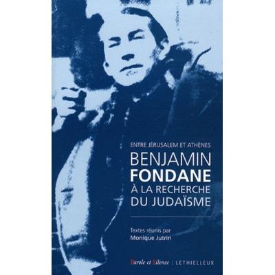 BENJAMIN FONDANE A LA RECHERCHE DU JUDAISME