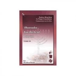 LE VERGER CONSOLATEUR COMMENTAIRES SUR LES FETES HANOUKA TOU BICHVAT POURIM TOME III