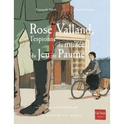 ROSE VALLAND, L'ESPIONNE DU MUSEE DU JEU DE PAUME
