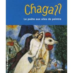 CHAGALL LE POETE AUX AILES DE PEINTRE
