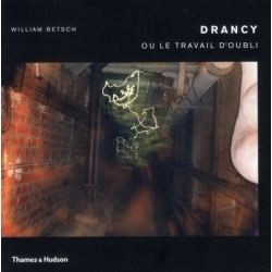 DRANCY OU LE TRAVAIL D'OUBLI