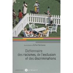 DICTIONNAIRE DES RACISMES, DE L'EXCLUSION ET DES DISCRIMINATIONS