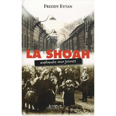 LA SHOAH EXPLIQUEE AUX JEUNES