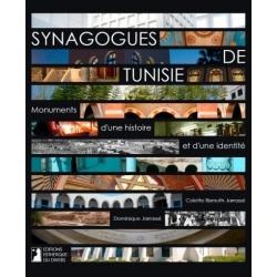 SYNAGOGUES DE TUNISIE - MONUMENTS D'UNE HISTOIRE ET D'UNE IDENTITE