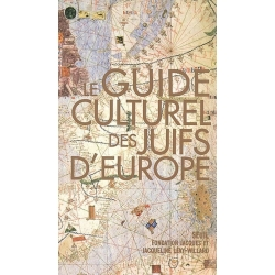 LE GUIDE CULTUREL DES JUIFS D'EUROPE