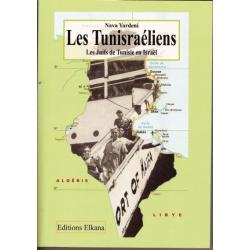 LES TUNISRAELIENS - LES JUIFS DE TUNISIE EN ISRAEL