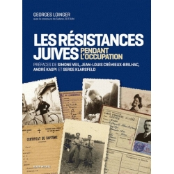 LES RESISTANTCES JUIVES PENDANT L'OCCUPATION