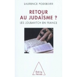 RETOUR AU JUDAISME ? LES LOUBAVITCH EN FRANCE