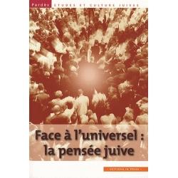 PARDES N° 49 -  FACE A L'UNIVERSEL : LA PENSEE JUIVE