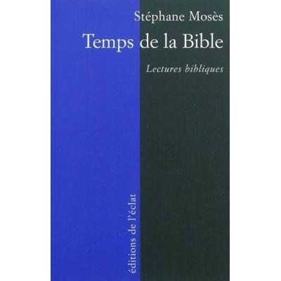 TEMPS DE LA BIBLE : LECTURES BIBLIQUES